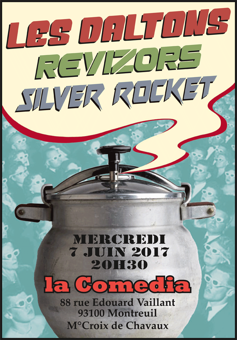Les Daltons - Revizors - Silver Rocket - à la Comedia Montreuil Mer7juin 20h Affiche-comedia